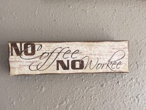 No Coffee No Workee EcoTurf of Northern Colorado